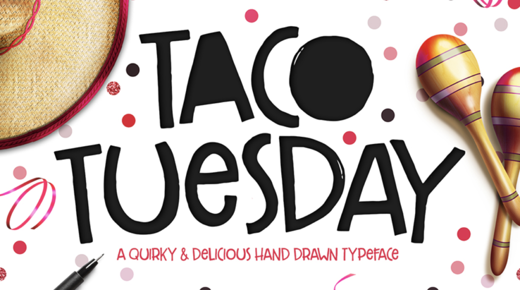 Best fonts for logos - Taco Tuesday