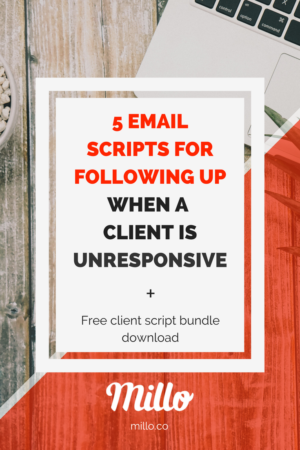 5 Email scripts for following up when a client is unresponsive