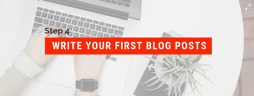 How to Start a Blog and Make Money Step 4: Write your first blog posts.