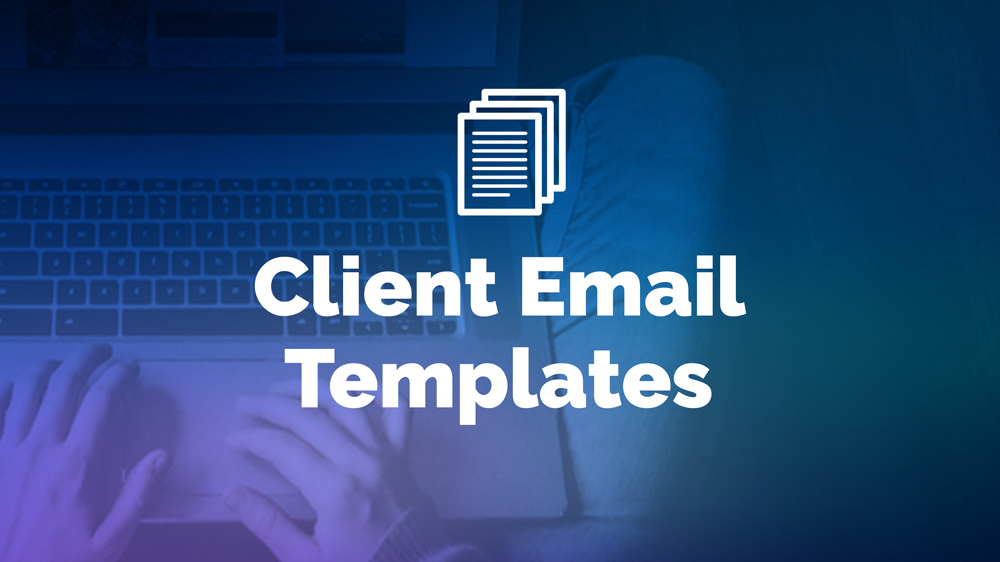 Tools for freelancers - client email templates